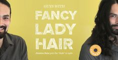 LOL: Men With Long Hair Get Fancy Lady Updos - DesignTAXI.com