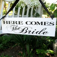 Wedding Sign  Here Comes the Bride AND Happily Ever After......I need this!