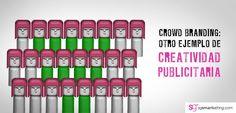179 - Crowd Marketing: otro Ejemplo de Creatividad Publicitaria http://sgsmartketing.com/2015/02/crowd-marketing-otro-ejemplo-de-creatividad-publicitaria #Smartketing