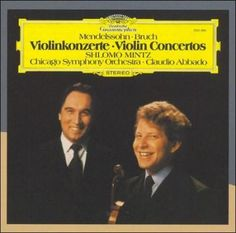 Chicago Symphony Orchestra - Mendelssohn/Bruch: Violin Concertos