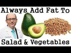 Why We Should Always Add Fat To Salad & Vegetables. Dr Michael Greger... #Vegetariancooking