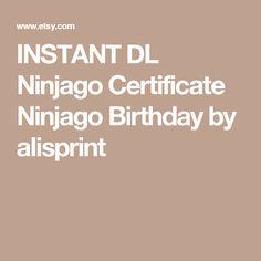 INSTANT DL Ninjago Certificate Ninjago  Birthday by alisprint