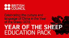 Introduce pupils to the differences and similarities between the lives, languages and cultures of people in China and the UK with the Year of the Sheep education pack. Download at:  https://schoolsonline.britishcouncil.org/classroom-resources/year-of-the-sheep