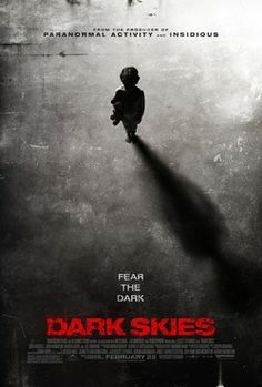  Dark Skies (2013)   Horror, Sci-Fi, Thriller Rating: for violence, terror throughout, sexual material, drug content and language - all involving teens As husband and wife Daniel and Lacey Barret witness an escalating series of disturbing events involving their family, their safe and peaceful home quickly unravels. When it becomes clear that the Barret family is being targeted by an unimaginably terrifying and deadly force,