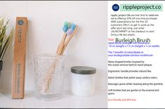 Size: Adult Bristle strength: Soft Dimension: 19 cm (length) x 1.5 cm (height) x 1 cm (width)  The 7 benefits of using Ripple as your biodegradable bamboo toothbrush:  Wave-shaped bristles inspired by the ocean remove hard-to-reach plaque.  Ergonomic handle provides natural flex.  Nylon bristles that polish away surface stains.  Massages gums while cleaning along the gumline.