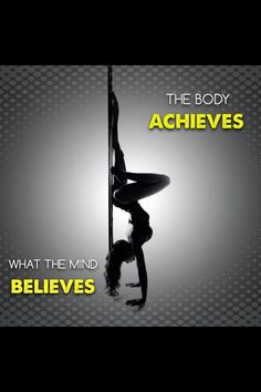 The body achieves what the mind believes > Pole Mamas > Pole Body Grip > Pole Fitness > Pole Dance > Quotes > Fitness > Handstands Pole Fitness Moves, Pole Moves, Pole Dancing Fitness, Pole Dancing Quotes, Dance Quotes, Gym Humor, Workout Humor, Pole Dance, Dancers Body