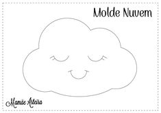 Molde Nuvem Felt Animal Patterns, Stuffed Animal Patterns, Sewing Projects For Kids, Sewing Crafts, Alphabet Letter Templates, Cloud Party, Felt Pillow, Felt Wreath, Hanging Mobile