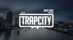 YULTRON – Miso Soup  #trap #trapmusic #music #nowplaying #playlist #playlists #love #mixlist #edm #edmfam