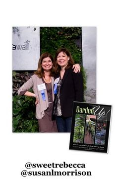 September 12,2011 with Rebecca Sweet @sweetrebecca & Susan Morrison @susanlmorrison Authors of Garden Up. Transcript / #gardenchat