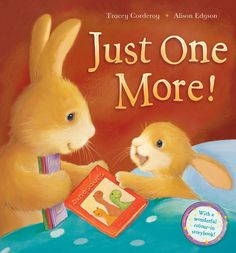 Just One More! illustrated by Alison Edgson and written by Tracey Corduroy