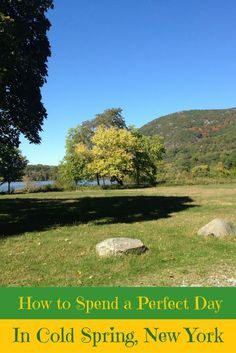 A Perfect Travel Itinerary for Cold Spring, New York