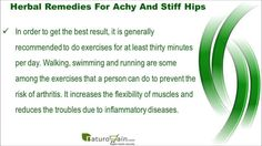 Dear friends in this video we are going to discuss about the best herbal remedies for achy and stiff hips that are effective. You can find more details about Orthoxil capsules and oil at https://www.naturogain.com/product/rheumatoid-arthritis-relief-supplements-oil/ If you liked this video, then please subscribe to our YouTube Channel to get updates of other useful health video tutorials.