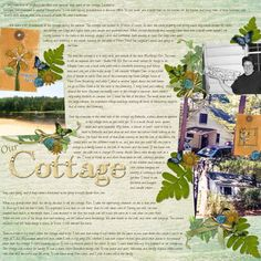 """""""Our Cottage"""" Digital Scrapbooking Layout by Jan Hicks"""