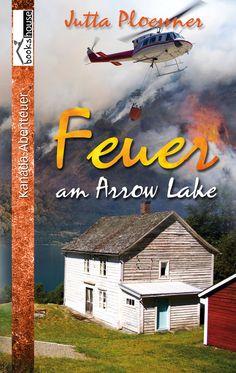 Mein Buchtipp: Feuer am Arrow Lake, bookshouse Verlag