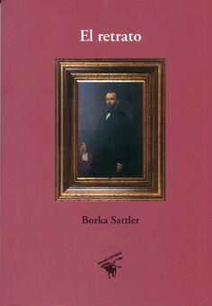 Código: 863.85 / S24R. Título: El retrato. Autor: Sattler de Chirinos, Borka, 1945-. Catálogo: http://biblioteca.ccincagarcilaso.gob.pe/biblioteca/catalogo/ver.php?id=7992&idx=2-0000015753