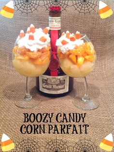 Like' to vote for @mypinlife's Boozy Candy Corn Parfait! Inspired by ...
