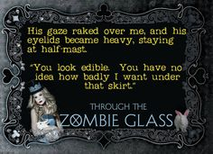 Through the Zombie Glass by Gena Showalter quote