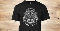 Discover Vikings T-Shirt, a custom product made just for you by Teespring. With world-class production and customer support, your satisfaction is guaranteed.