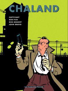 Chaland, Intégrale Chaland tome 3 (Captivant, Bob Fish, Bob Memory, John Bravo), CHALAND, bd, bande dessinée