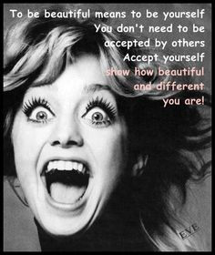 be just yourself!!