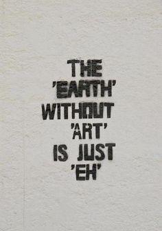 Quote / saying / art / world / true / artist