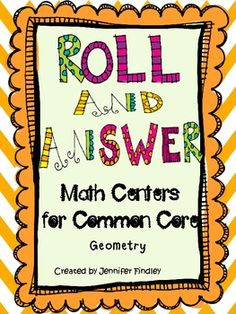 9 Self Checking Common Core Roll and Answer Answer Math Centers for the Geometry Standards! 5th grade