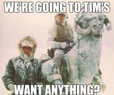Tim Horton's - Star Wars - Canadian Winter: Would love to pull up to a Timmy's riding that baby! Canadian Memes, Canadian Things, Canadian Humour, Canadian Art, Funny Shit, Funny Memes, Funny Stuff, Funny Things, Random Stuff