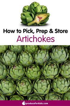 How to pick, prep, & store Artichokes
