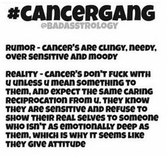 Change Zodiac Sign Cancer to Cancer Free! Exactly! Get to know us and you will get total TRUTH...most cant handle this.