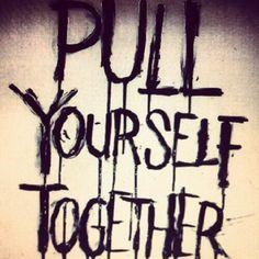 In regards to myself. #underoath pull yourself together maaaaaaaaaan!