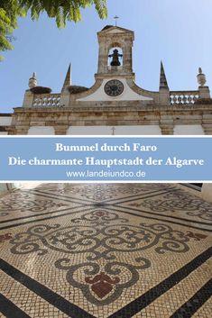 Faro, die charmante Hauptstadt der Algarve, Blogbericht mit Fotos und Restauranttipps für Deinen Urlaub, Urlaub mit Kind in Portugal, Reisen, Portugal