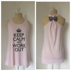 Keep Calm and Work Out Tank Top With a Bow Light pink tank top with a  New without tags Tops Tank Tops