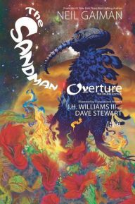 The Sandman: Overture Deluxe Edition / Neil Gaiman. Presents the Sandman's origin story from the birth of a galaxy to the moment that Morpheus is captured.