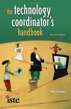 The Technology Coordinator's Handbook, Second Edition by ...