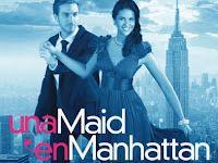 Una Maid en Manhattan-una de mis telenovelas favoritas de Telemundo