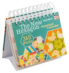 The New Hexagon Perpetual Calendar That Patchwork Place