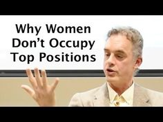 """Epic RANT on Gender """"Equality"""" - Jordan Peterson on why there are so few women at the top - YouTube"""