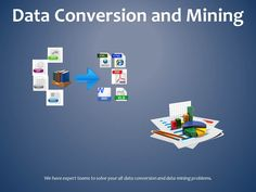 Data Conversion and Mining