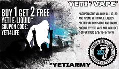 Vapor Joes - Daily Vaping Deals: YETI BLOWOUT: BUY ONE GET TWO FREE 10 / 30 / 120 M...