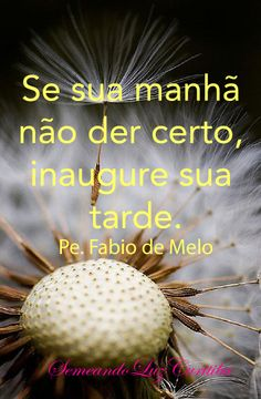 ..Bom Dia Quotes About Everything, Special Words, More Than Words, Worlds Of Fun, Science And Nature, True Words, True Beauty, Just Love, Best Quotes