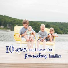 10 summer must-haves for fun-seeking families