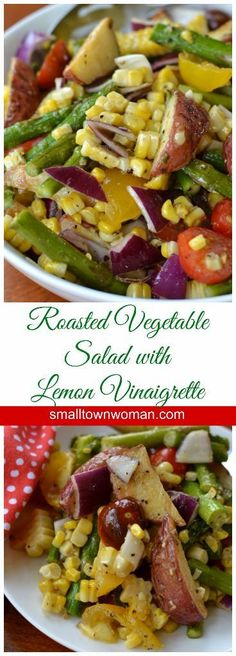 This Roasted Vegetable Salad with Lemon Vinaigrette combines fresh roasted potatoes, corn and asparagus tossed in a fresh lemon vinaigrette lightly sweetened with honey.