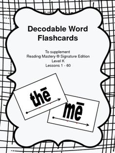 Decodable Word Flashcards - to Supplement Reading Mastery K, Lessons 1-60                                                                                                                                                     More