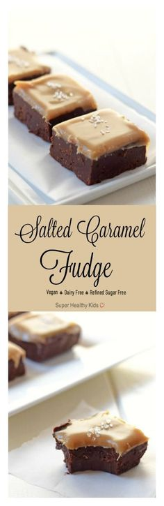 Salted Caramel Fudge Recipe. Gooey, amazing fudge that is made with whole food ingredients.