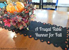 A Frugal Table Runner for Fall