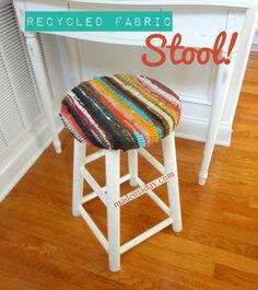 Recycled Fabric Stool Up-do!