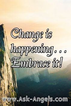 Change is happening... Embrace it!  #change #happening #embrace