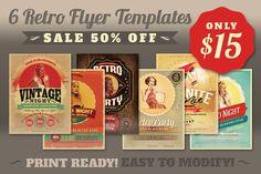 Flyer Templates ~ SALE: 6Retro Flyer Templates 50% ~ Creative Market