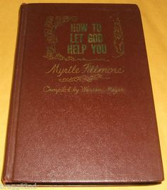 1956 First Edition HOW TO LET GOD HELP YOU Myrtle Fillmore 1st Ed HC BOOK