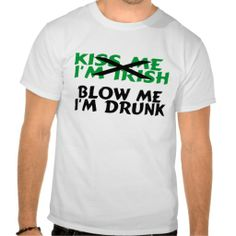 >>>Low Price Guarantee          	Kiss Me Im Irish Blow Me Im Drunk Shirts           	Kiss Me Im Irish Blow Me Im Drunk Shirts In our offer link above you will seeDiscount Deals          	Kiss Me Im Irish Blow Me Im Drunk Shirts Review from Associated Store with this Deal...Cleck Hot Deals >>> http://www.zazzle.com/kiss_me_im_irish_blow_me_im_drunk_shirts-235019074235633916?rf=238627982471231924&zbar=1&tc=terrest